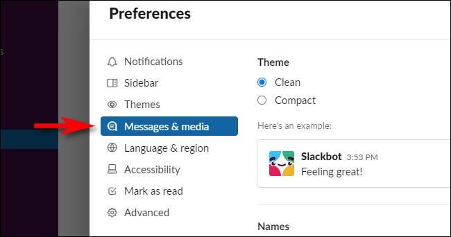 """În Preferințe Slack, selectați """"Mesaje și conținut media."""""""