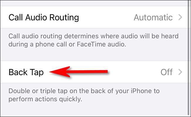 """În Setări de accesibilitate atingeți pe iPhone, selectați """"Înapoi Atingeți."""""""