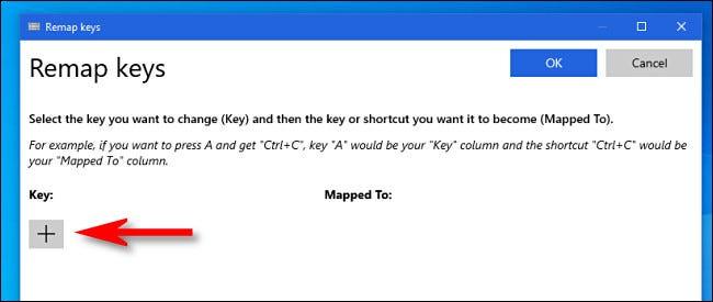 """În PowerToys """"Remapează tastele"""" fereastra, faceți clic pe butonul plus."""
