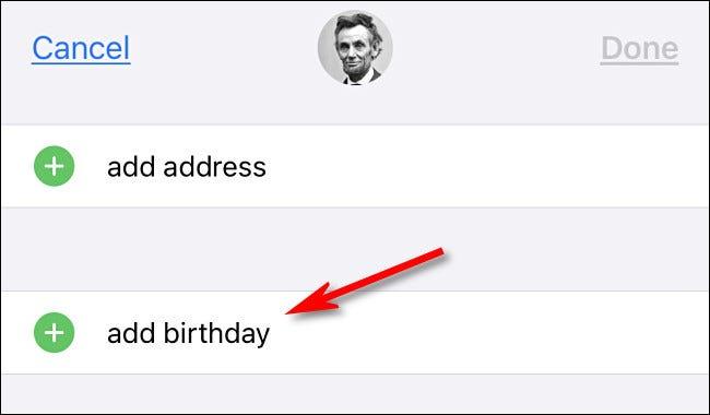 """În Contacte iPhone, atingeți """"adaugă ziua de naștere."""""""