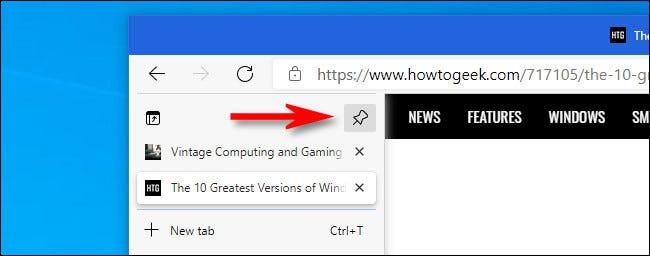 În Microsoft Edge, faceți clic pe butonul cu știft din coloana cu file verticale pentru a menține coloana extinsă.