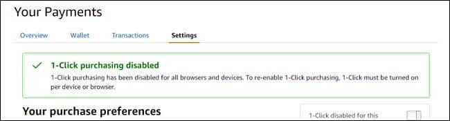 Un mesaj de confirmare care arată că achiziția cu un singur clic a fost dezactivată.