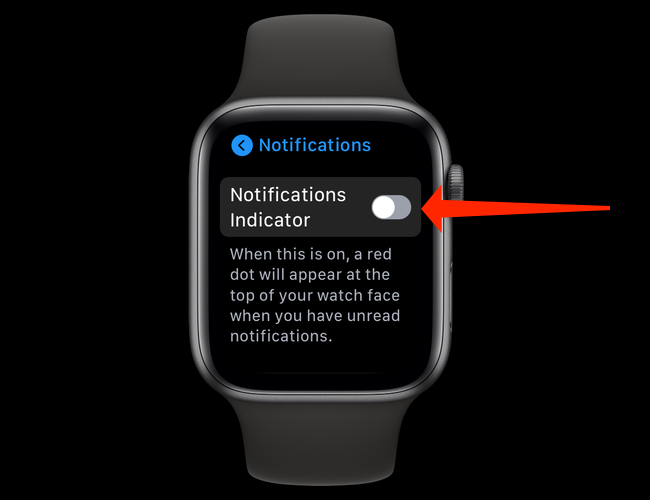 """Comutați comutatorul de lângă """"Indicator de notificări"""" opriți pentru a ascunde punctul roșu de pe Apple Watch."""