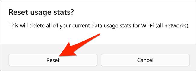 """Selectați """"Resetați"""" în """"Resetați statisticile de utilizare"""" prompt pe Windows 11."""