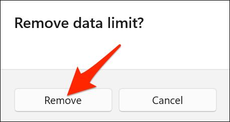 """Clic """"Elimina"""" în """"Eliminați limita de date"""" prompt pe Windows 11."""