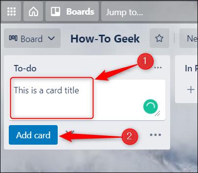 Creați un titlu și faceți clic pe Adăugare card.